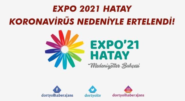 EXPO 2021 HATAY ERTELENDİ!