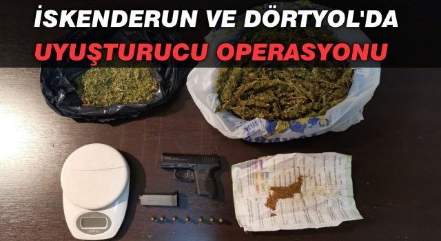 İskenderun ve Dörtyol'da uyuşturucu operasyonu