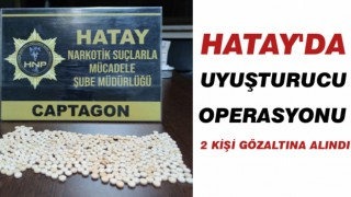 Sondakika Hatay'da uyuşturucu operasyonu