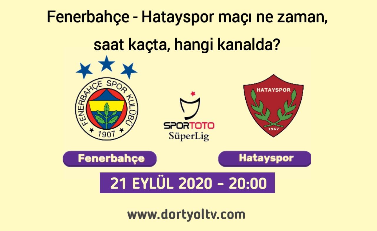 Fenerbahçe - Hatayspor maçı ne zaman, saat kaçta, hangi kanalda?