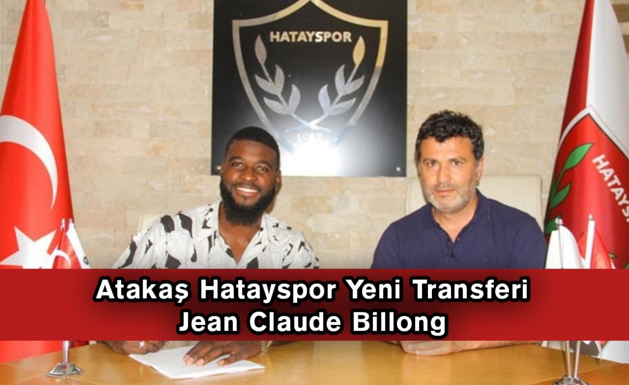 Atakaş Hatayspor yeni transferi Jean Claude Billong kimdir?