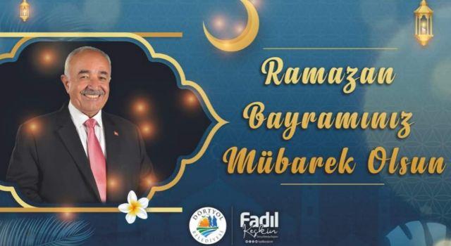Başkan Keskin'den Ramazan Bayramı mesajı