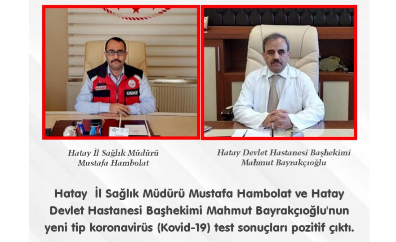 Hatay İl Sağlık Müdürü ve Devlet Hastanesi Başhekimi Kovid-19'a Yakalandı