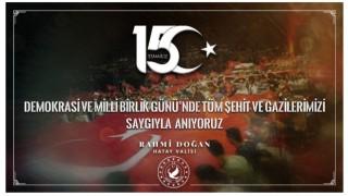 Hatay Valisi Rahmi Doğan'ın 15 Temmuz Demokrasi ve Milli Birlik Günü Mesajı