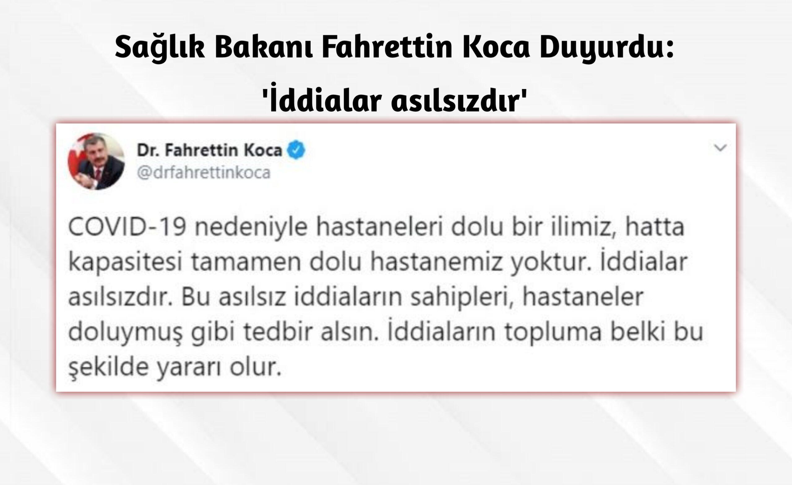 Sağlık Bakanı Fahrettin Koca duyurdu: 'İddialar asılsızdır'