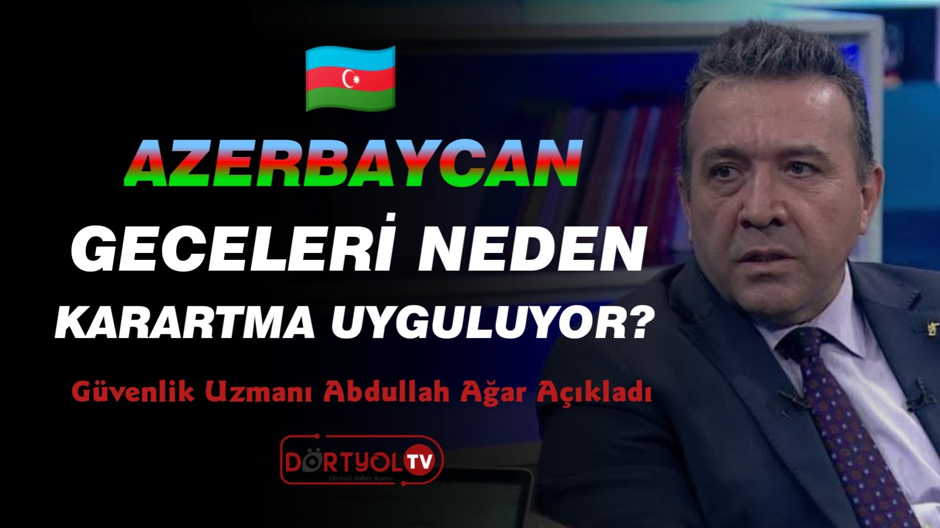 Azerbaycan geceleri neden karartma uyguluyor?
